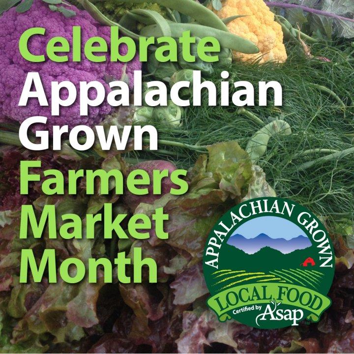 Celebrate Appalachian Grown Farmers Market Month